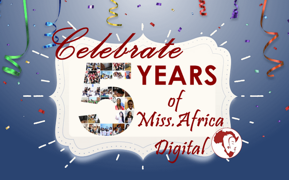 Can you believe it's been 5 years of Miss.Africa Digital Seed Funding?